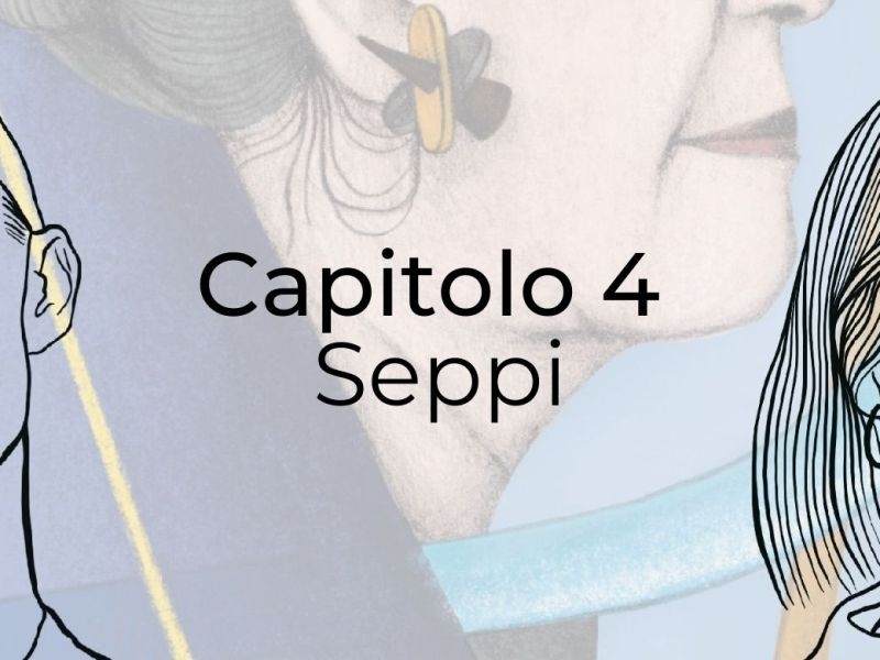copertina capitolo 4 con l'illustrazione di Cesarina Seppi e i volti di Abram e Ilaria
