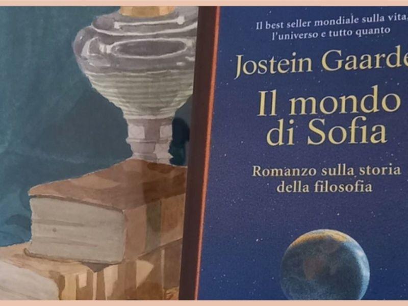 """copertina articolo con il libro """"Il Mondo di Sofia"""" di Jostein Gaarder, il romanzo sulla storia della filosofia"""